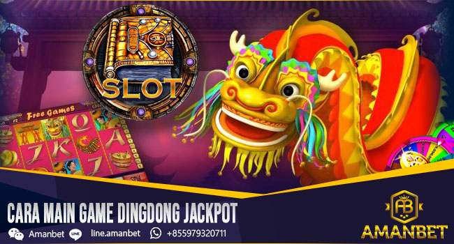 cara-main-game-dingdong-jackpot
